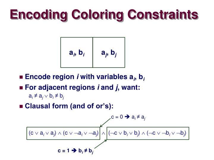 Encoding Coloring Constraints