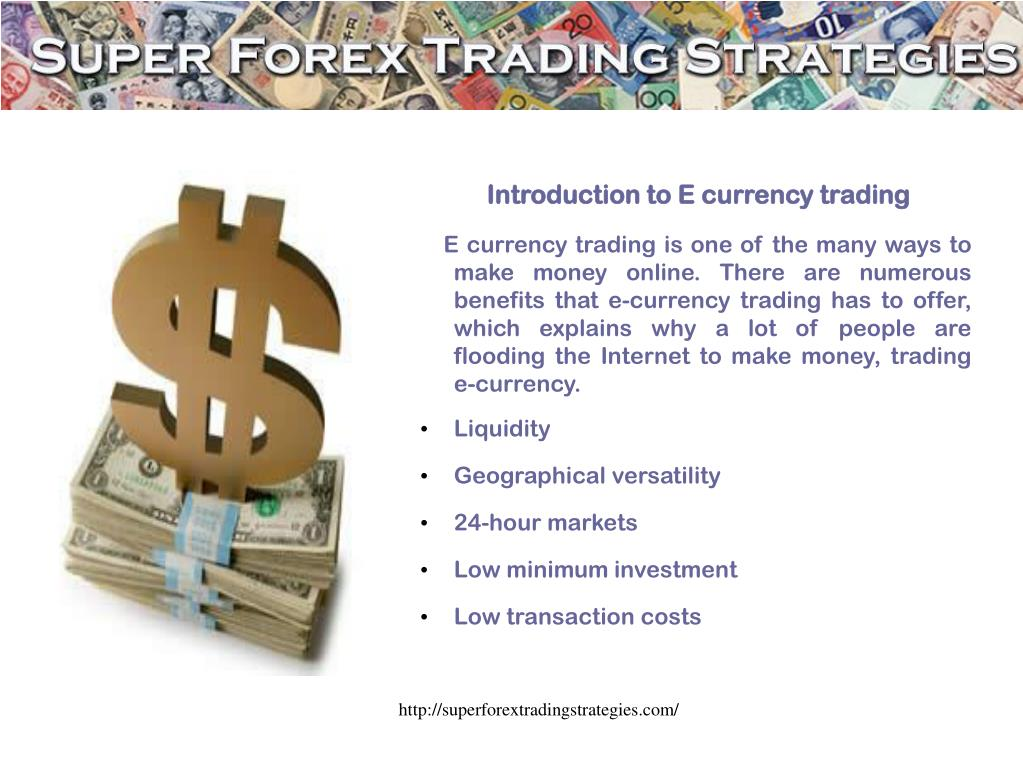 Introduction to E currency trading
