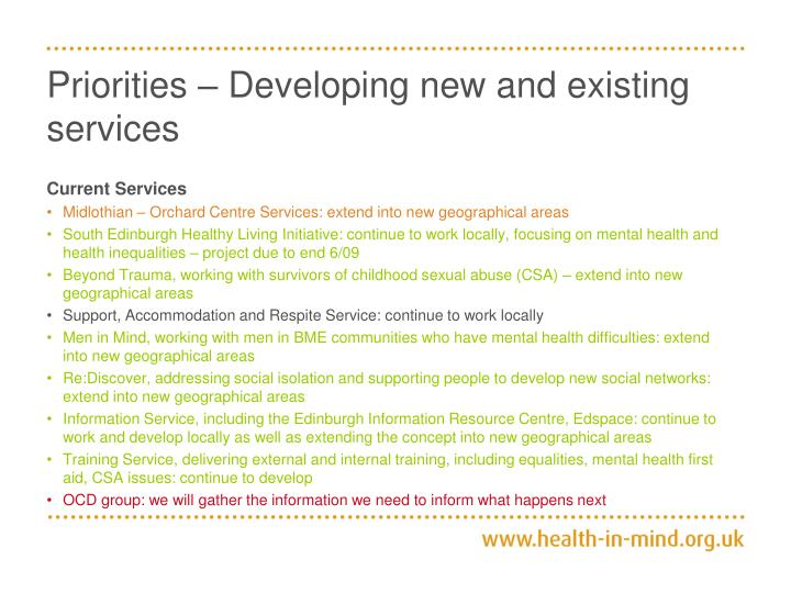 Priorities – Developing new and existing services