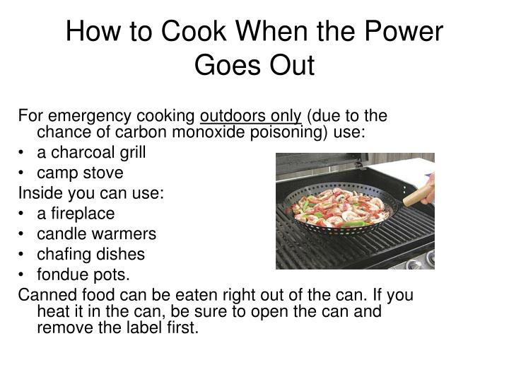 How to Cook When the Power Goes Out