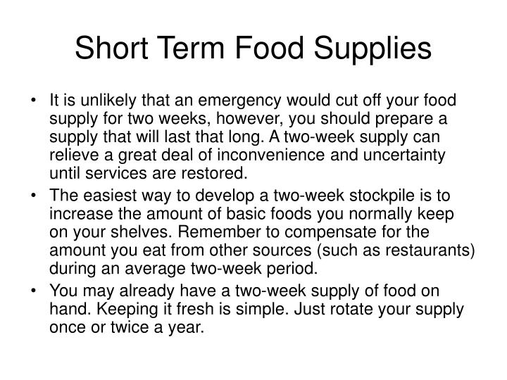 Short Term Food Supplies