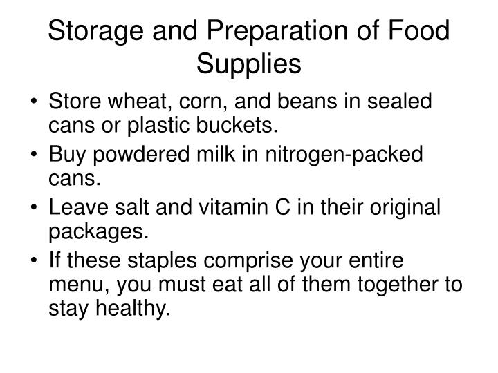 Storage and Preparation of Food Supplies