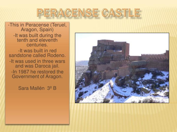 PERACENSE CASTLE