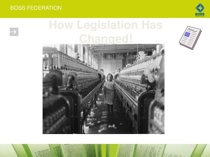 How Legislation Has Changed!