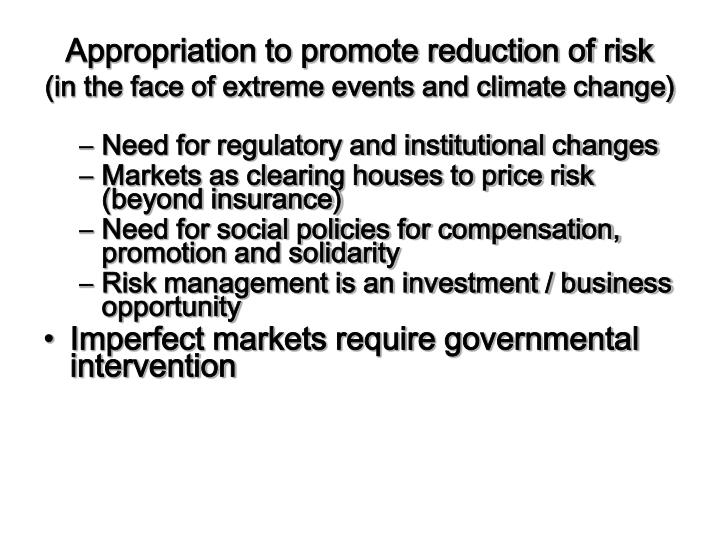 Appropriation to promote reduction of risk