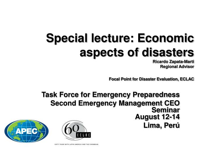 Special lecture: Economic aspects of disasters