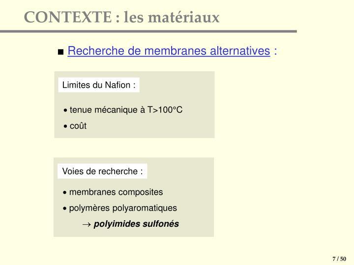 CONTEXTE : les matériaux