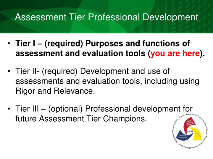 Assessment tier professional development