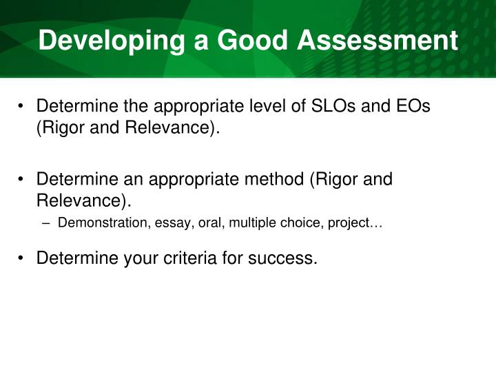 Developing a Good Assessment