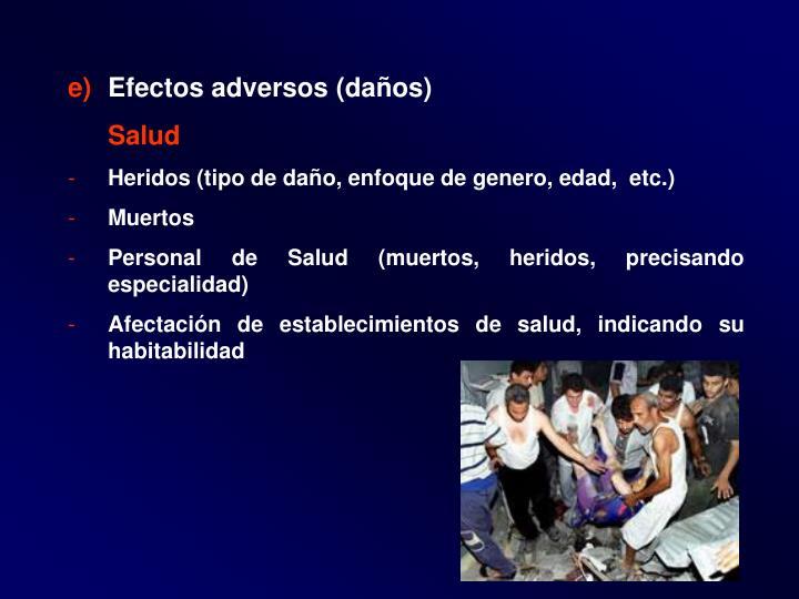 Efectos adversos (daños)