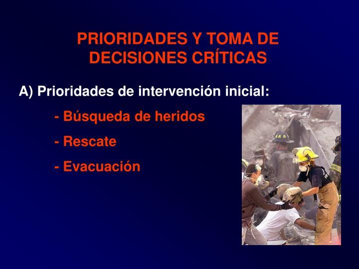 PRIORIDADES Y TOMA DE DECISIONES CRÍTICAS