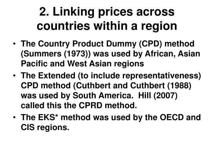 2. Linking prices across countries within a region