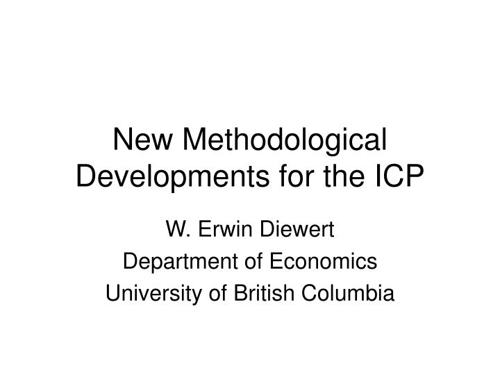 New Methodological Developments for the ICP