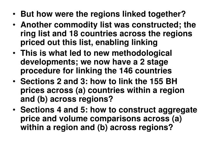 But how were the regions linked together?