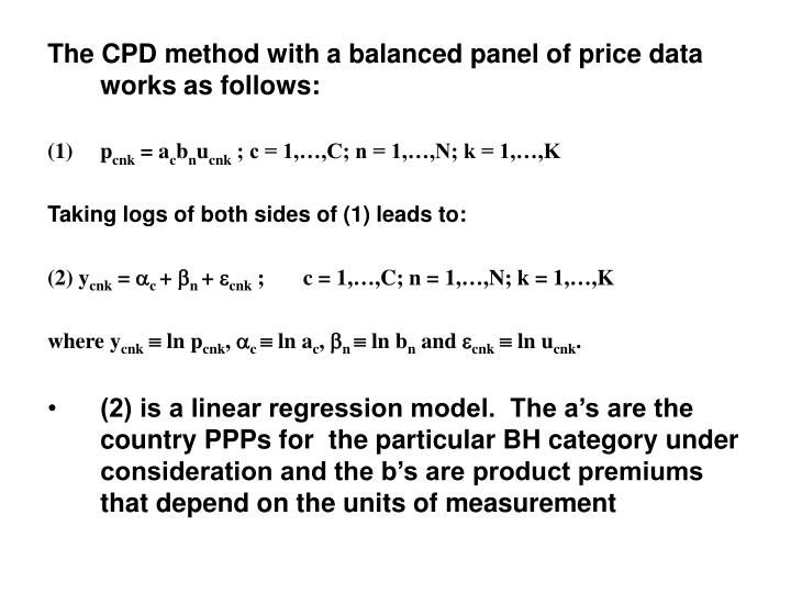 The CPD method with a balanced panel of price data works as follows: