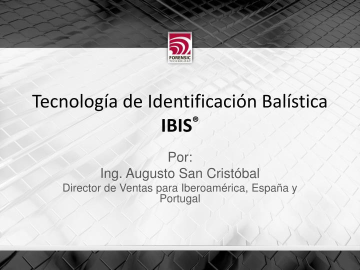 Tecnología de Identificación Balística