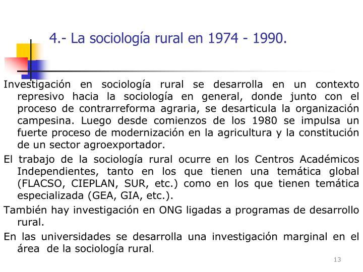 4.- La sociología rural en 1974 - 1990.
