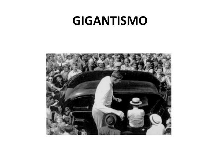 GIGANTISMO