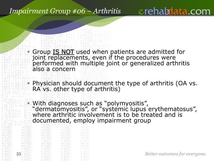 Impairment Group #06 – Arthritis