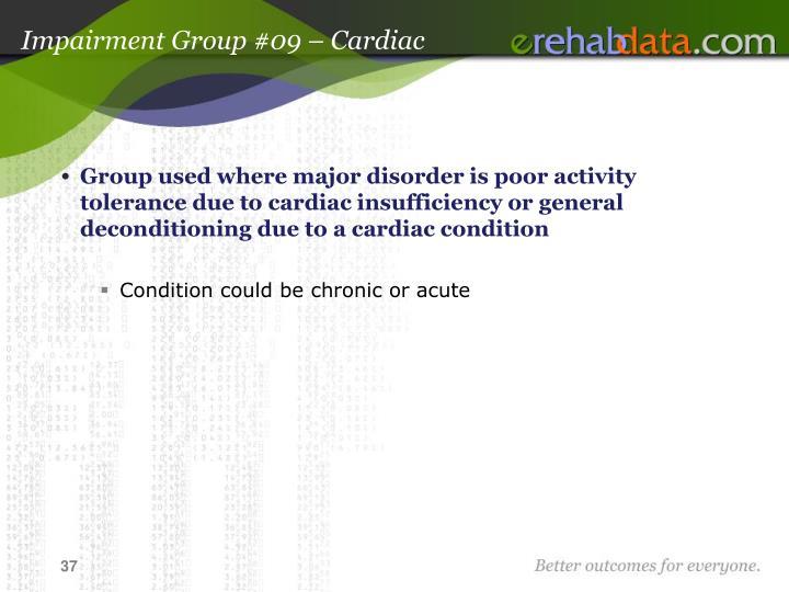 Impairment Group #09 – Cardiac