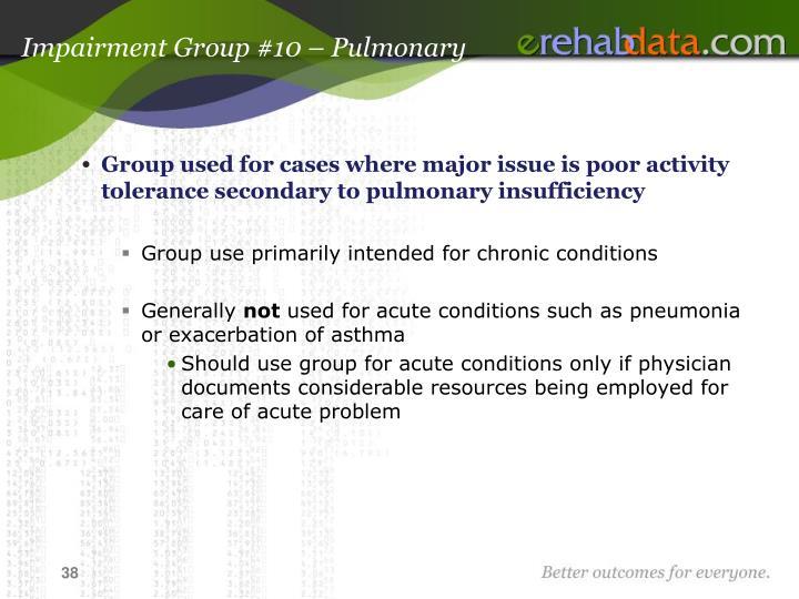 Impairment Group #10 – Pulmonary