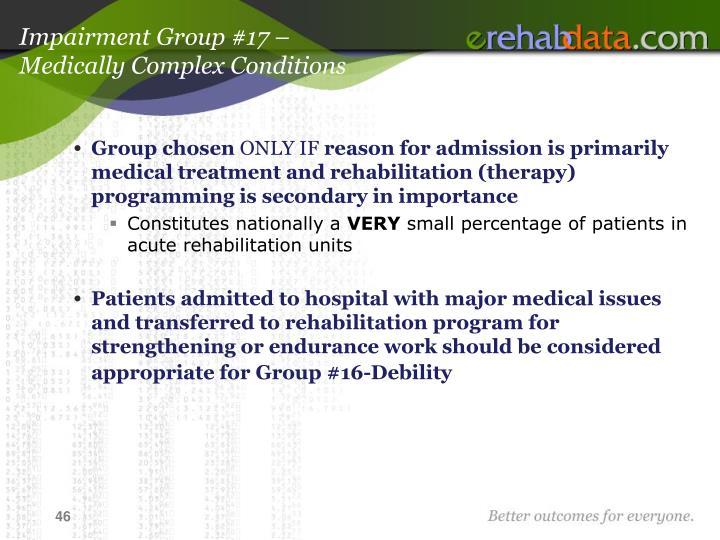 Impairment Group #17 –