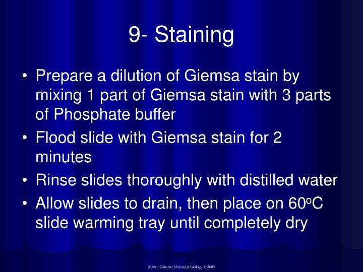 9- Staining