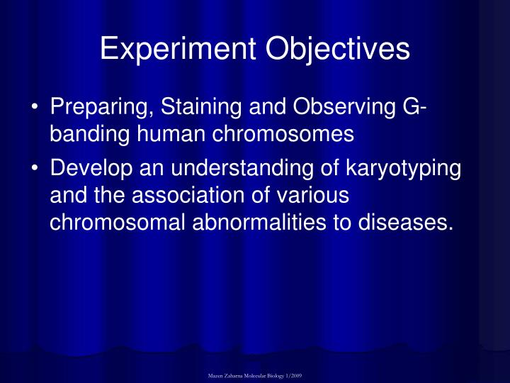 Experiment objectives