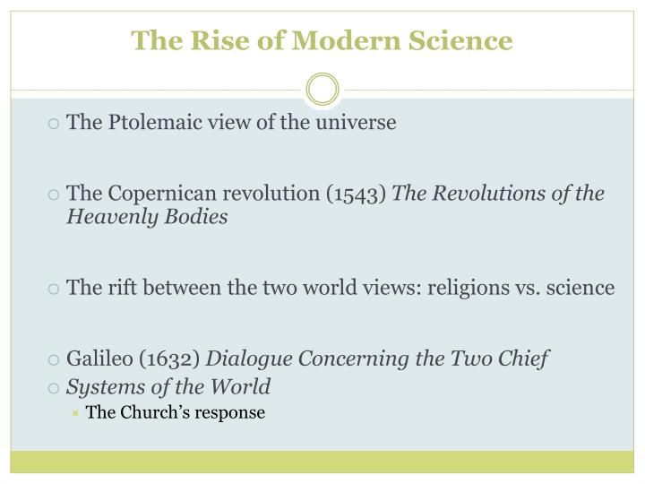 The Rise of Modern Science