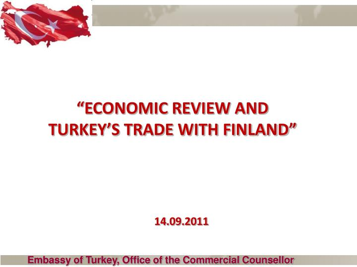 Economic review and turkey s trade with finland
