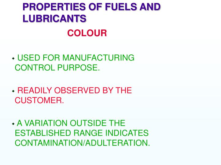 PROPERTIES OF FUELS AND LUBRICANTS