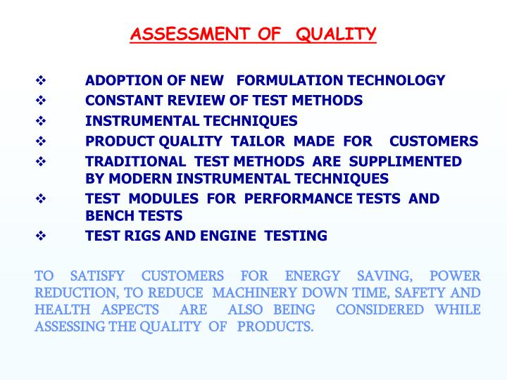 ASSESSMENT OF  QUALITY