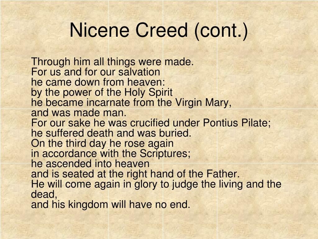 Nicene Creed (cont.)