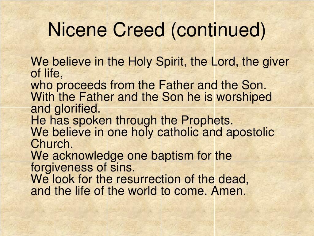 Nicene Creed (continued)