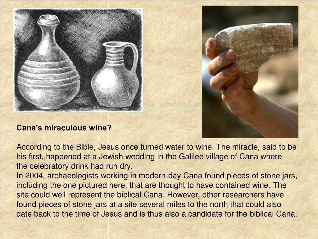 Cana's miraculous wine?