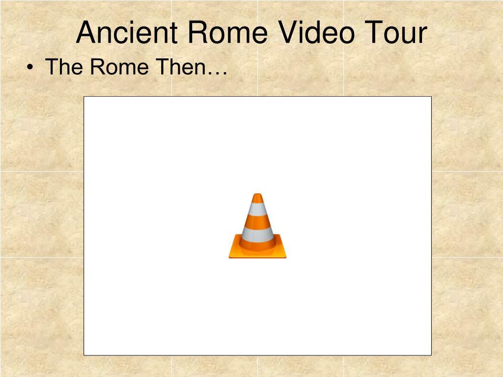 Ancient Rome Video Tour