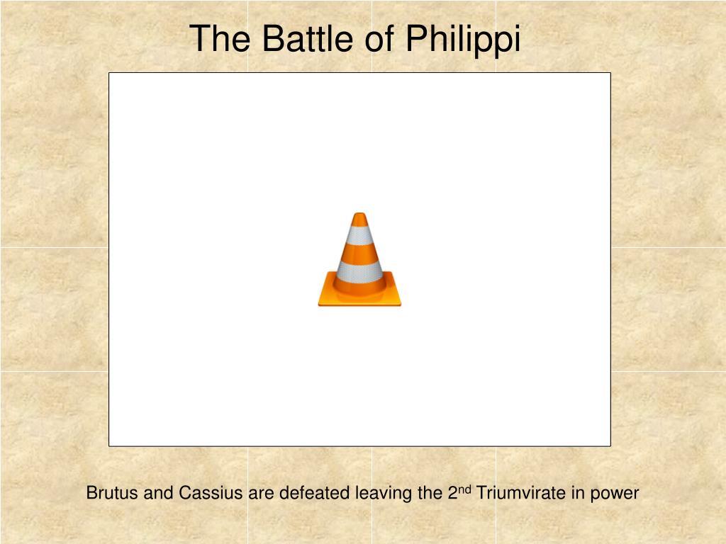 The Battle of Philippi