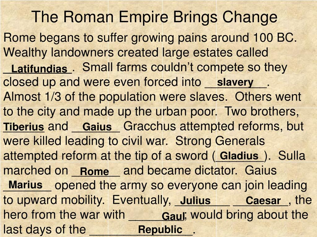 The Roman Empire Brings Change