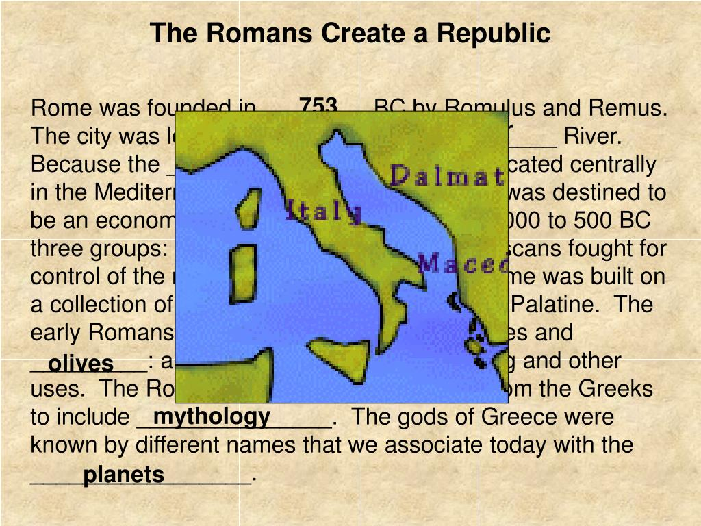 The Romans Create a Republic
