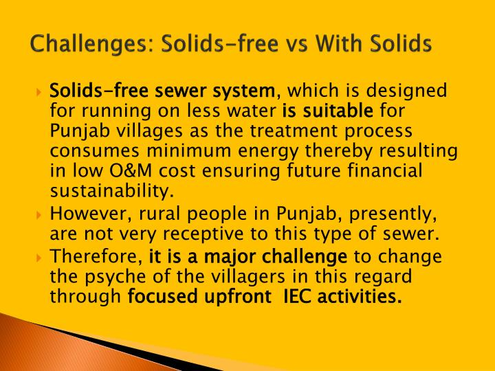 Challenges: Solids-free