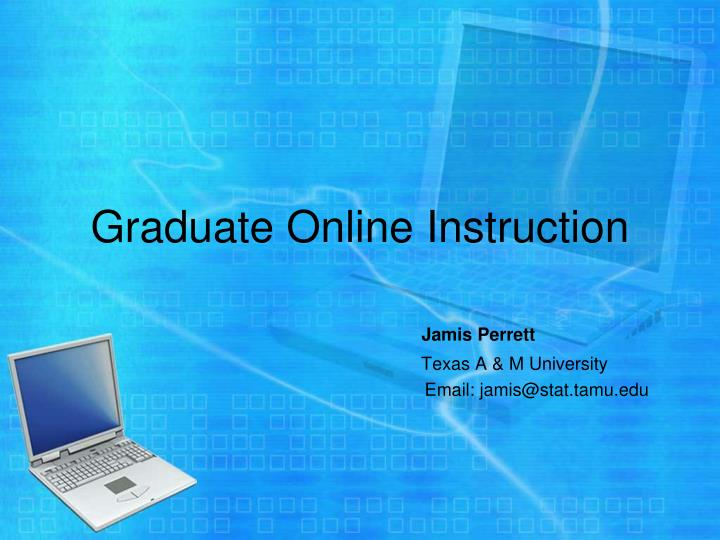 Graduate Online Instruction