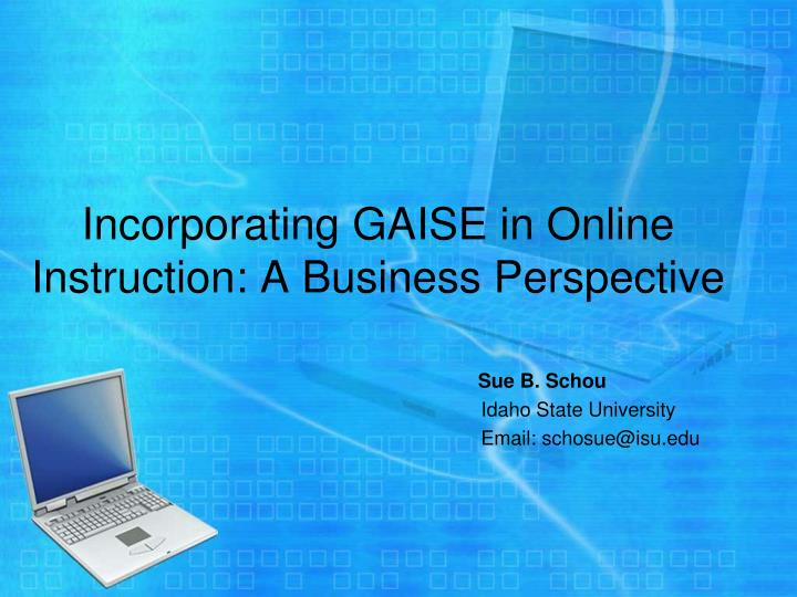 Incorporating GAISE in Online Instruction: A Business Perspective
