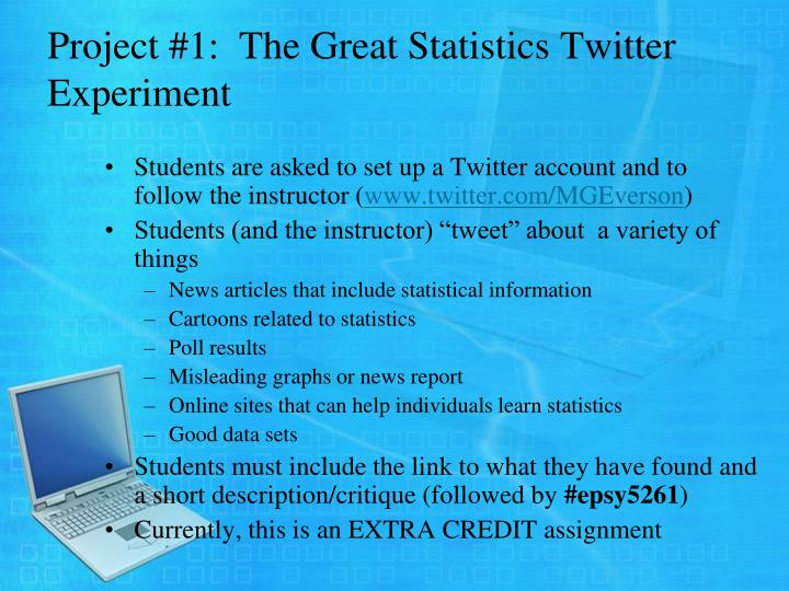Project #1:  The Great Statistics Twitter Experiment