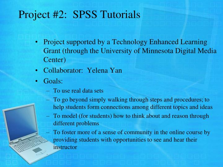 Project #2:  SPSS Tutorials