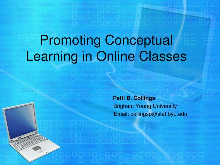 Promoting Conceptual Learning in Online Classes