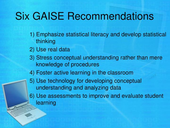 Six GAISE Recommendations