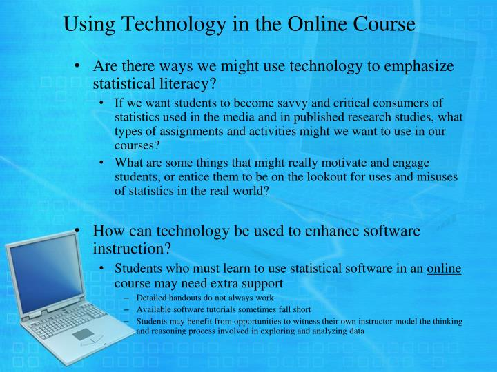 Using Technology in the Online Course