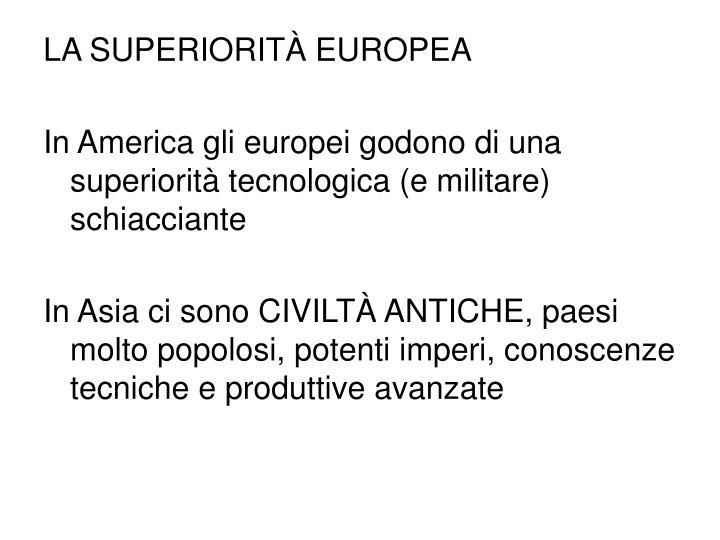 LA SUPERIORITÀ EUROPEA