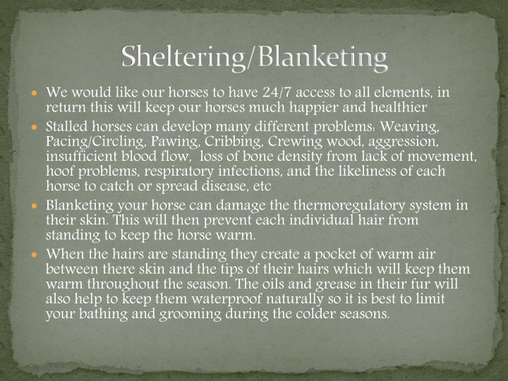 Sheltering/Blanketing