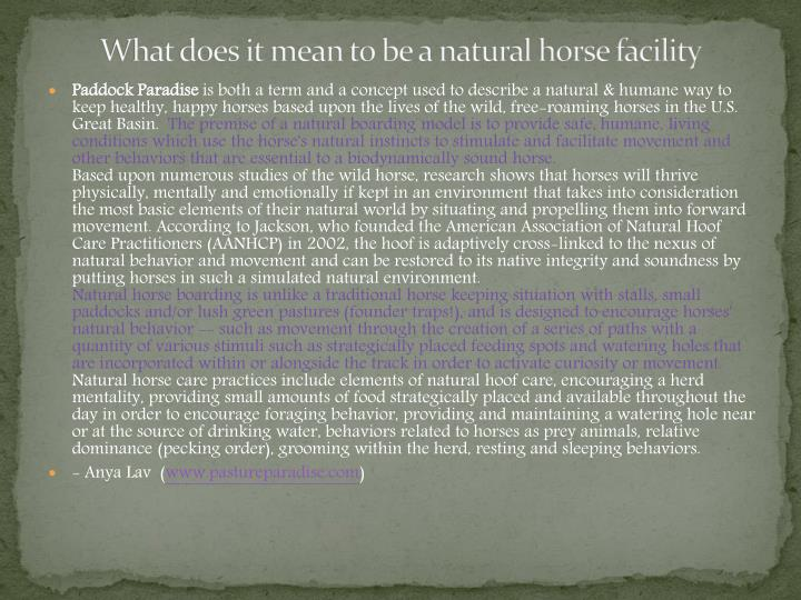 What does it mean to be a natural horse facility
